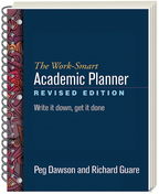 The Work-Smart Academic Planner: Revised Edition: Write It Down, Get It Done