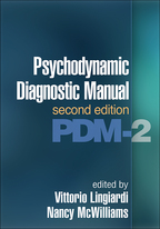 Psychodynamic Diagnostic Manual - Edited by Vittorio Lingiardi and Nancy McWilliams