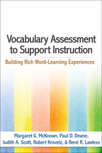Vocabulary Assessment to Support Instruction - Margaret G. McKeown, Paul D. Deane, Judith A. Scott, Robert Krovetz, and René R. Lawless