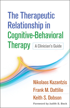 The Therapeutic Relationship in Cognitive-Behavioral Therapy - Nikolaos Kazantzis, Frank M. Dattilio, and Keith S. Dobson
