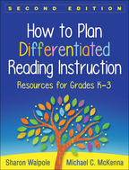 How to Plan Differentiated Reading Instruction: Second Edition: Resources for Grades K-3