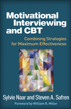 Motivational Interviewing and CBT - Sylvie Naar and Steven A. Safren