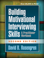 Building Motivational Interviewing Skills - David B. Rosengren