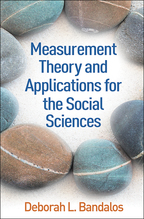 Measurement Theory and Applications for the Social Sciences - Deborah L. Bandalos