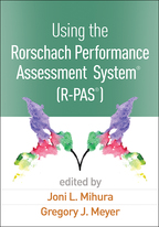 Using the Rorschach Performance Assessment System®  (R-PAS®) - Edited by Joni L. Mihura and Gregory J. Meyer