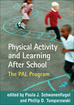 Physical Activity and Learning After School - Edited by Paula J. Schwanenflugel and Phillip D. Tomporowski