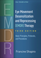 Eye Movement Desensitization and Reprocessing (EMDR) Therapy - Francine Shapiro