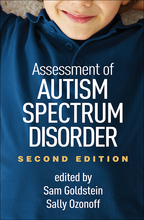 Assessment of Autism Spectrum Disorder - Edited by Sam Goldstein and Sally Ozonoff
