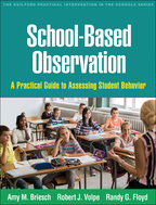 School-Based Observation - Amy M. Briesch, Robert J. Volpe, and Randy G. Floyd