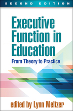 Executive Function in Education - Edited by Lynn Meltzer