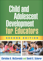 Child and Adolescent Development for Educators - Christine B. McCormick and David G. Scherer