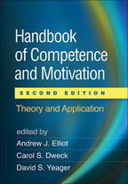 Handbook of Competence and Motivation - Edited by Andrew J. Elliot, Carol S. Dweck, and David S. Yeager