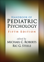Handbook of Pediatric Psychology - Edited by Michael C. Roberts and Ric G. Steele