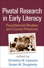 Pivotal Research in Early Literacy - Edited by Christina M. Cassano and Susan M. Dougherty