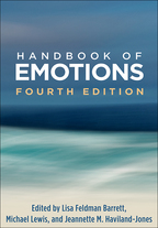 Handbook of Emotions - Edited by Lisa Feldman Barrett, Michael Lewis, and Jeannette M. Haviland-Jones