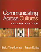 Communicating Across Cultures - Stella Ting-Toomey and Tenzin Dorjee