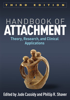 Handbook of Attachment - Edited by Jude Cassidy and Phillip R. Shaver