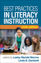 Best Practices in Literacy Instruction - Edited by Lesley Mandel Morrow and Linda B. Gambrell