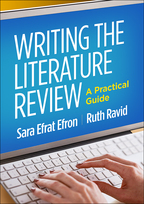 Writing the Literature Review - Sara Efrat Efron and Ruth Ravid