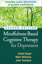 Mindfulness-Based Cognitive Therapy for Depression - Zindel V. Segal, Mark Williams, and John Teasdale