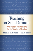 Teaching on Solid Ground: Knowledge Foundations for the Teacher of English