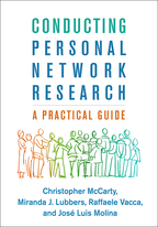 Conducting Personal Network Research - Christopher McCarty, Miranda J. Lubbers, Raffaele Vacca, and José Luis Molina