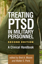 Treating PTSD in Military Personnel - Edited by Bret A. Moore and Walter E. Penk