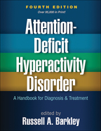 Attention-Deficit Hyperactivity Disorder - Edited by Russell A. Barkley