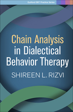 Chain Analysis in Dialectical Behavior Therapy - Shireen L. Rizvi