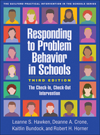 Responding to Problem Behavior in Schools: Third Edition: The Check-In, Check-Out Intervention