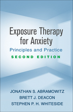 Exposure Therapy for Anxiety: Second Edition: Principles and Practice