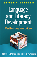 Language and Literacy Development - James P. Byrnes and Barbara A. Wasik