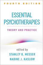 Essential Psychotherapies - Edited by Stanley B. Messer and Nadine J. Kaslow