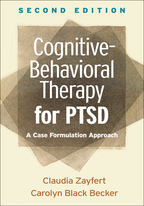 Cognitive-Behavioral Therapy for PTSD - Claudia Zayfert and Carolyn Black Becker
