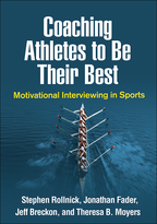 Coaching Athletes to Be Their Best - Stephen Rollnick, Jonathan Fader, Jeff Breckon, and Theresa B. Moyers