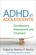 ADHD in Adolescents - Edited by Stephen P. Becker