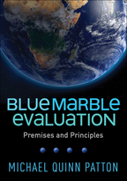 Blue Marble Evaluation - Michael Quinn Patton