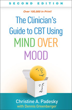 The Clinician's Guide to CBT Using Mind Over Mood - Christine A. PadeskyWith Dennis Greenberger