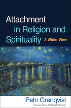 Attachment in Religion and Spirituality - Pehr Granqvist