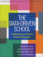 The Data-Driven School: Collaborating to Improve Student Outcomes