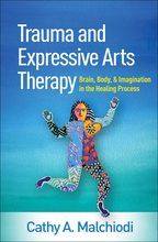 Trauma and Expressive Arts Therapy - Cathy A. Malchiodi