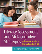 Literacy Assessment and Metacognitive Strategies - Stephanie L. McAndrews