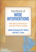 Handbook of Wise Interventions - Edited by Gregory M. Walton and Alia J. Crum