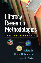 Literacy Research Methodologies - Edited by Marla H. Mallette and Nell K. Duke