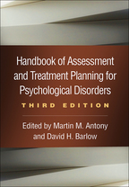 Handbook of Assessment and Treatment Planning for Psychological Disorders - Edited by Martin M. Antony and David H. Barlow