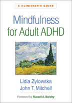 Mindfulness for Adult ADHD - Lidia Zylowska and John T. Mitchell