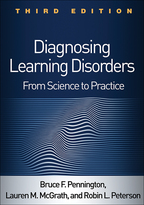 Diagnosing Learning Disorders - Bruce F. Pennington, Lauren M. McGrath, and Robin L. Peterson