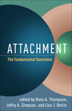 Attachment - Edited by Ross A. Thompson, Jeffry A. Simpson, and Lisa J. Berlin
