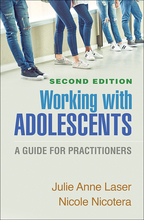 Working with Adolescents: Second Edition: A Guide for Practitioners