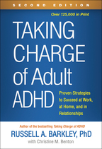 Taking Charge of Adult ADHD - Russell A. BarkleyWith Christine M. Benton